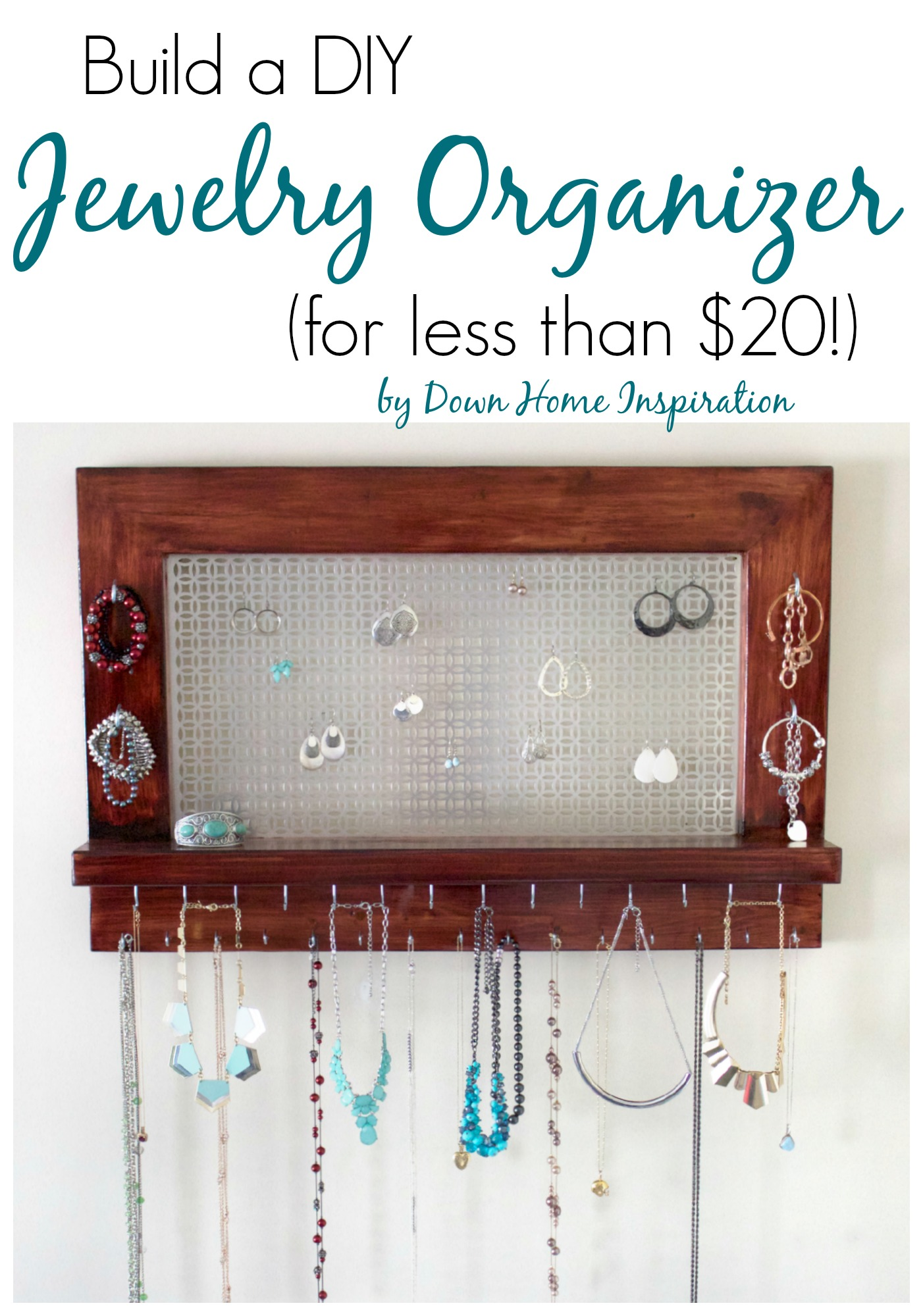 Build a Beautiful DIY Jewelry Organizer for less than 20