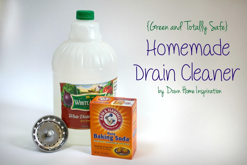 Homemade Drain Cleaner Totally Green And Safe Down