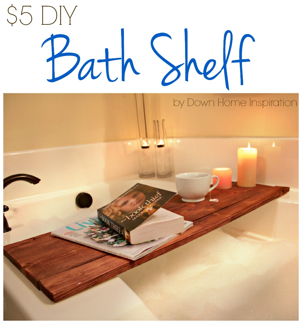 DIY Bath Shelf - Down Home Inspiration
